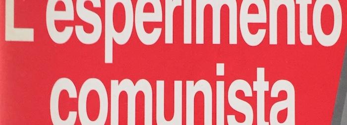 L'esperimento comunista