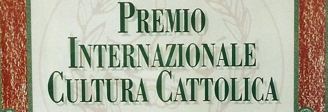 Premio Internazionale Cultura Cattolica