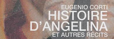 Histoire d'Angelina et autres récits